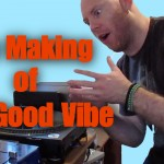 The Good Vibe Video